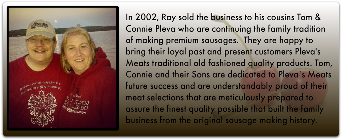 The History Behind Pleva's Meats, Tom and Connie Pleva